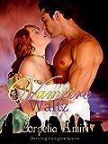 Vampire Waltz (Dancing Vampires Book 4)