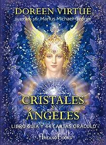 Cristales y Angeles. Libro guia y 44 cartas oráculo: Libro
