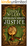 Bartholomew Roberts' Justice (The Pirate Priest Book 2)
