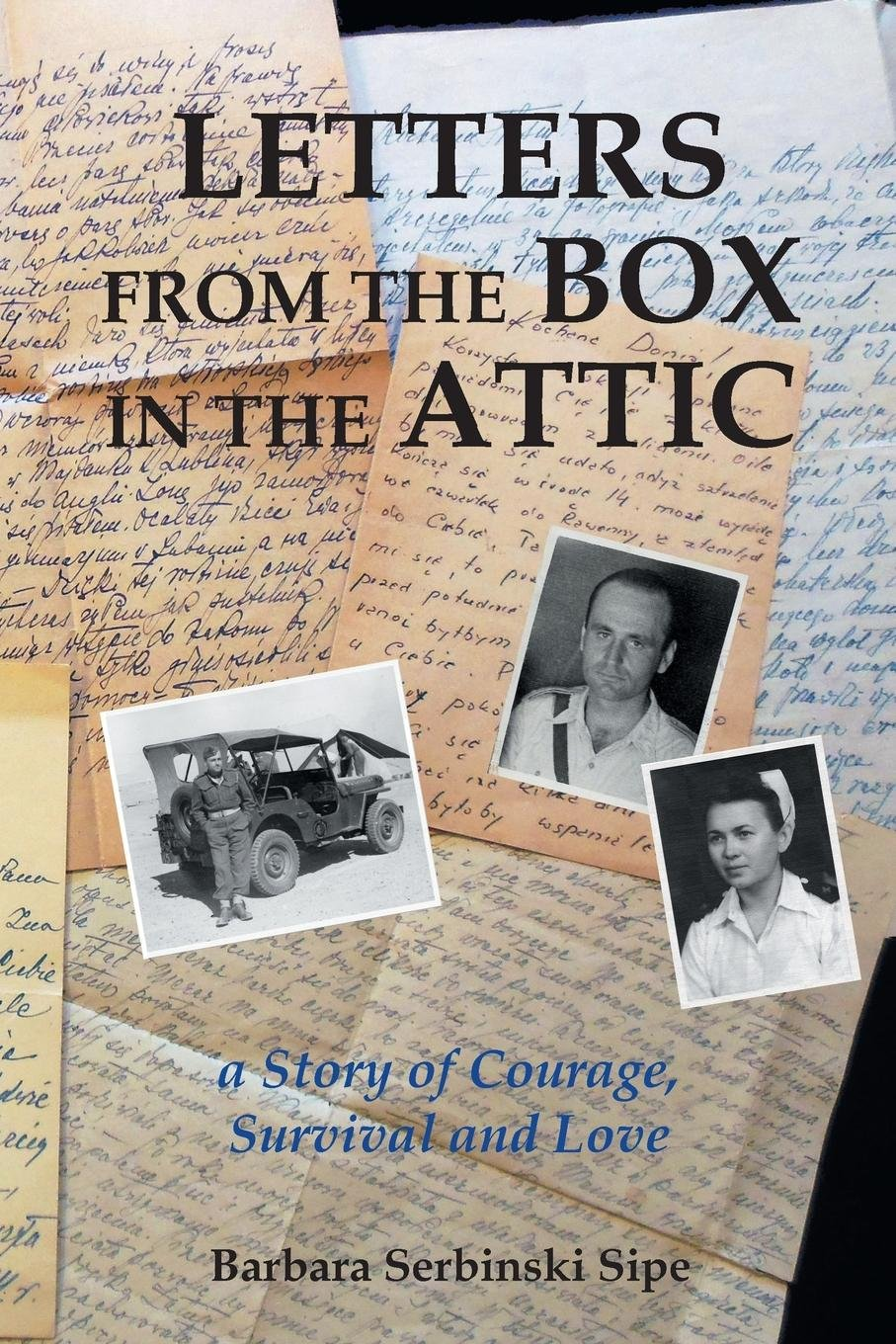 Letters from the Box in the Attic: A Story of Courage, Survival and Love pdf