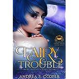 Fairy Trouble (Modern Fairytales Book 1)