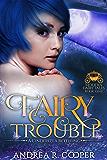 Fairy Trouble (Modern Fairy Tales)