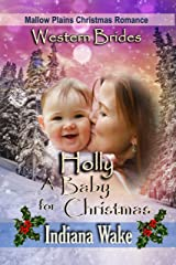 Holly - A Baby for Christmas (Mallow Plains Christmas Romance Book 1) Kindle Edition