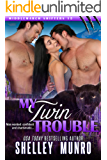 My Twin Trouble (Middlemarch Shifters Book 15)
