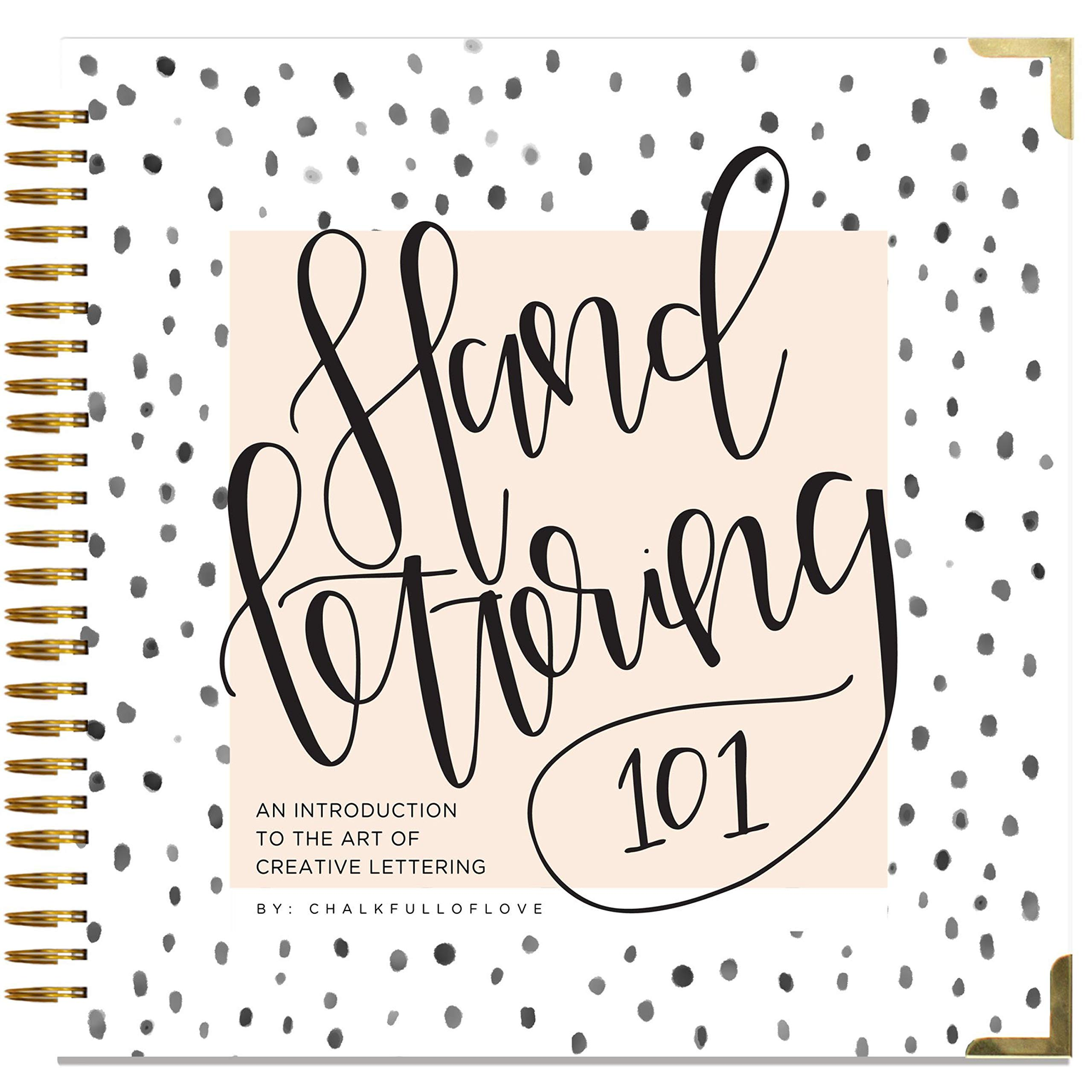 Hand Lettering 101: An Introduction to the Art of Creative Lettering (Hand Lettering Series) by Blue Star Premier