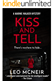 Kiss and Tell (Marnie Walker Mysteries Book 3)