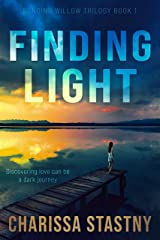 Finding Light (Bending Willow Trilogy Book 1) Kindle Edition
