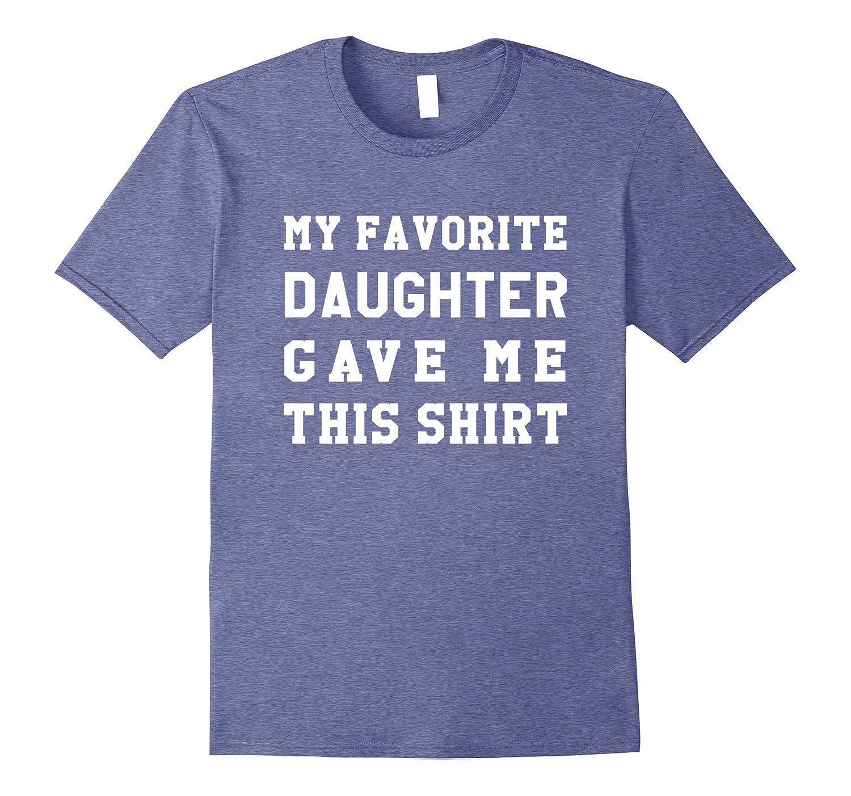 Dad Birthday Shirt - Dad Gift from Daughter-FL