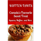 Butter Tarts -- Canada's Favourite Sweet Treat