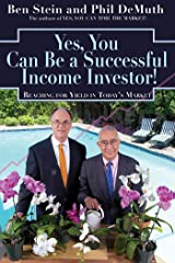 Yes, You Can Be A Successful, Income Investor! Kindle Edition