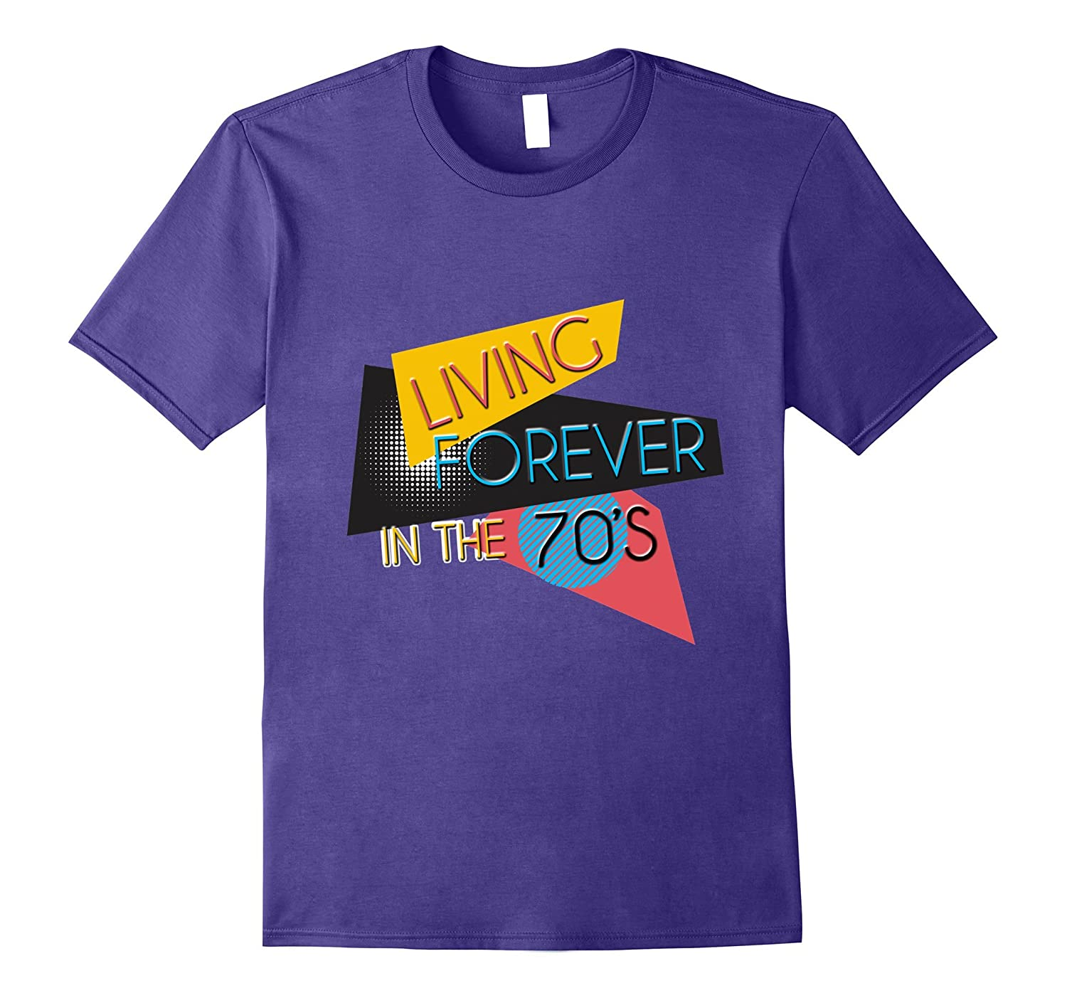 70s Shirt Living Forever In The Seventies Retro Vintage Tee-PL