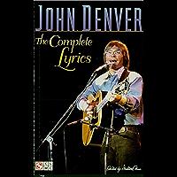 John Denver: The Complete Lyrics