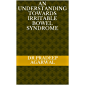 An Understanding towards Irritable Bowel Syndrome (English Edition)