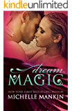 Dream Magic (The MAGIC series Book 2)