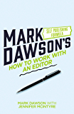 How to Work with an Editor: A Guide for (Nervous) Authors