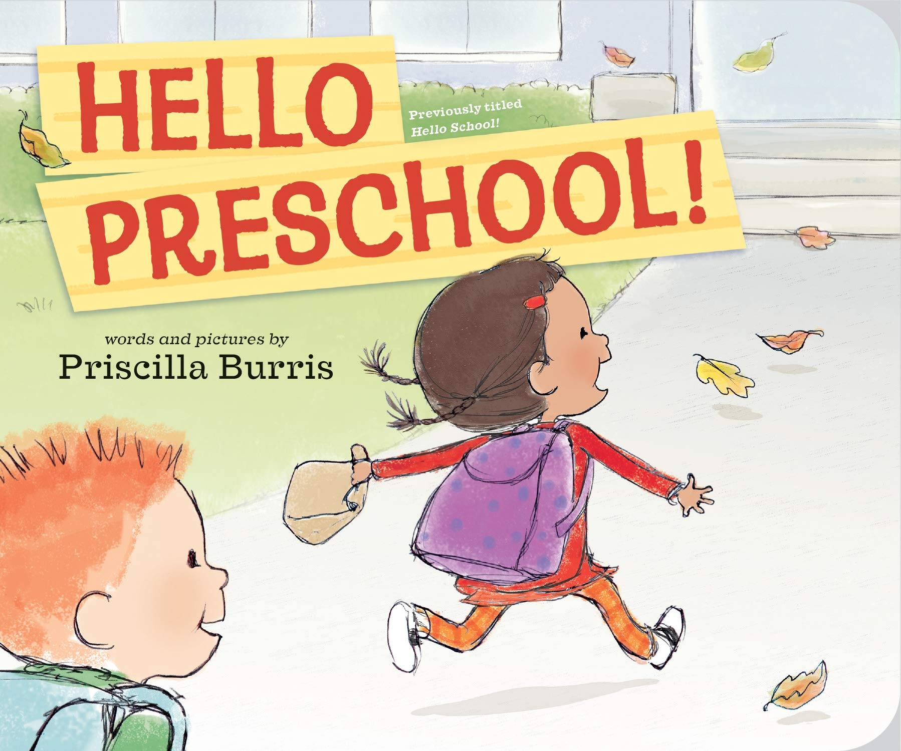 Hello Preschool!: Burris, Priscilla, Burris, Priscilla: 9780593324103: Amazon.com: Books
