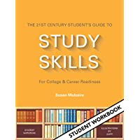 The 21st Century Student's Guide to Study Skills - Student Workbook