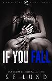 If You Fall: A Brimstone Series Novel