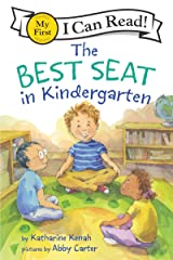 The Best Seat in Kindergarten (My First I Can Read) Kindle Edition