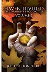 Haven Divided (The Dragon's Brood Cycle Book 2) Kindle Edition