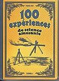 100 experiences de science amusante, tome 1