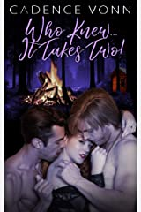 Who Knew…It Takes Two! Kindle Edition