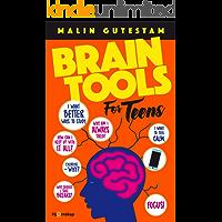 Brain Tools For Teens (English Edition)