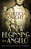 A New Beginning for Angelo