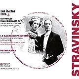 ストラヴィンスキー : バレエ音楽 「春の祭典」 (1913年初版) | 「ペトルーシュカ」 (1911年初版) (Stravinsky : Le Sacre Du Printemps | Petrouchka / Les Siecles | Francois-Xavier Roth) [輸入盤・日本語解説付]