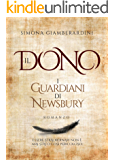 I Guardiani di Newsbury (Il Dono Vol. 1)