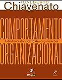 Comportamento Organizacional: A dinâmica do sucesso das organizações