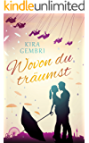 Wovon du träumst (German Edition)
