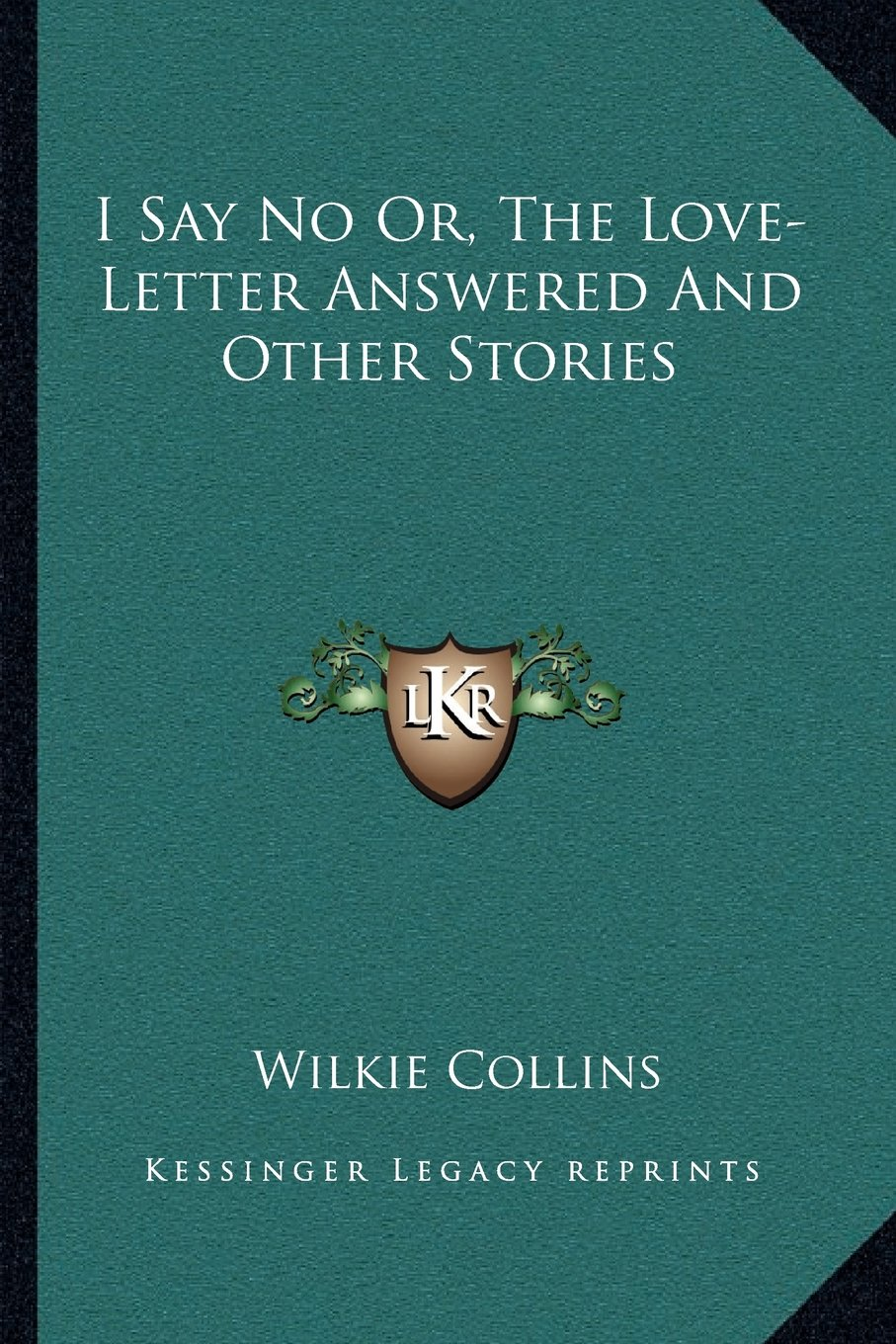 Download I Say No Or, The Love-Letter Answered And Other Stories pdf epub