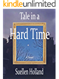 Tale In a Hard Time