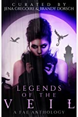 Legends of the Veil: A Fae Anthology (Summer of Supernaturals Book 4) Kindle Edition