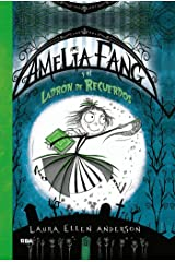 Amelia Fang #3. El ladrón de recuerdos (Spanish Edition) Kindle Edition