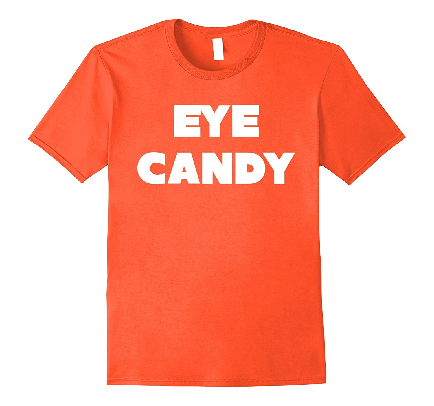 Funny Halloween T-Shirt Eye Candy Trick or Treat Tee-Art