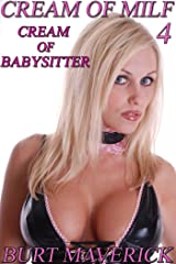 Cream of Babysitter (Cream of MILF Book 4) Kindle Edition