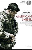 American sniper: Autobiografia del cecchino più letale della storia americana