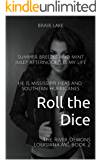 Roll the Dice: The River Demons Louisiana MC Book 2