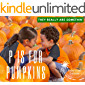 They Really are Somethin': Pumpkins (Jump for Justice Book 2)