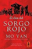 El clan del SORGO ROJO (Kailas Ficción)
