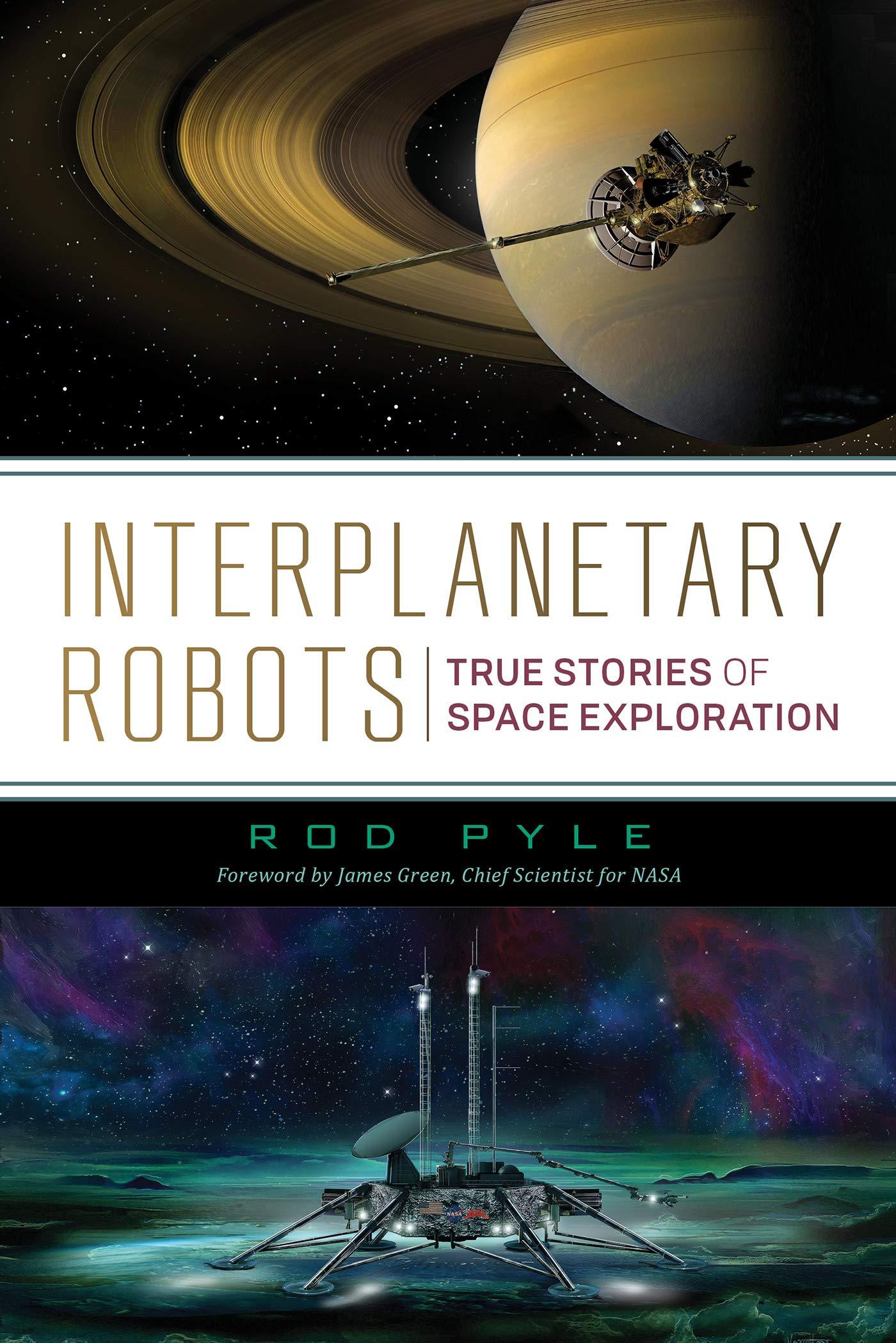 Interplanetary Robots: True Stories of Space Exploration ebook