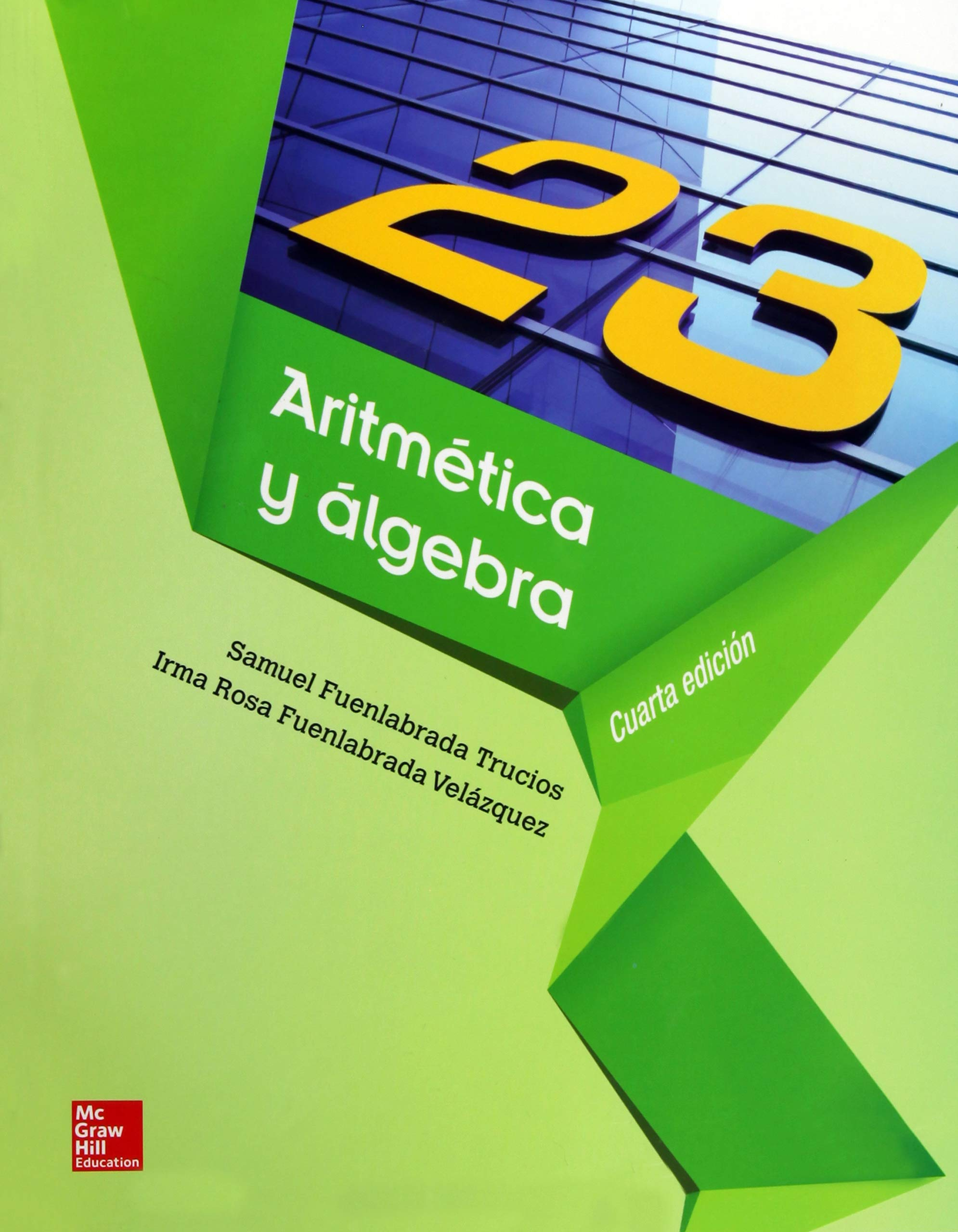 Amazon.com: ARITMETICA Y ALGEBRA (9786071508959): SAMUEL ...