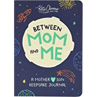 Between Mom and Me: A Mother-Son Journal