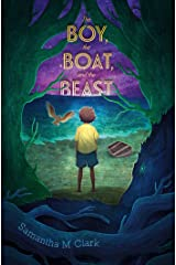 The Boy, the Boat, and the Beast Hardcover