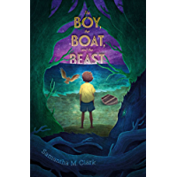 The Boy, the Boat, and the Beast (English Edition)
