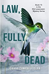 Law, Fully, Dead: A Cozy Mystery with Tons of Female Friendship, Family Drama, and Heart! (Kiki Lowenstein Mystery Series Book 15) Kindle Edition