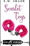 Scarlet Toys (Violent Circle Book 1)