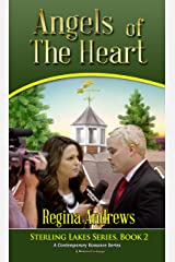Sterling Lakes Series Book 2: Angels of the Heart: A Contemporary Romance Series (Sterling Lakes Inspirational Romance) Kindle Edition